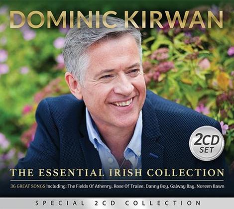 Dominic Kirwan – The Essential Irish Collection
